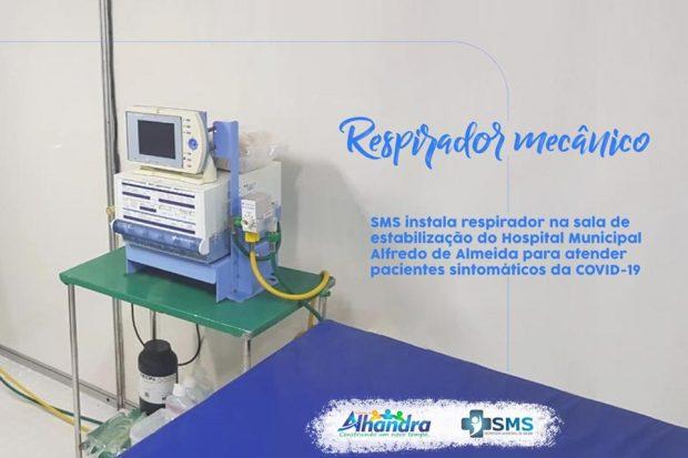 Covid-19: Prefeitura de Alhandra conclui instalação de respirador na nova estrutura do Hospital Municipal